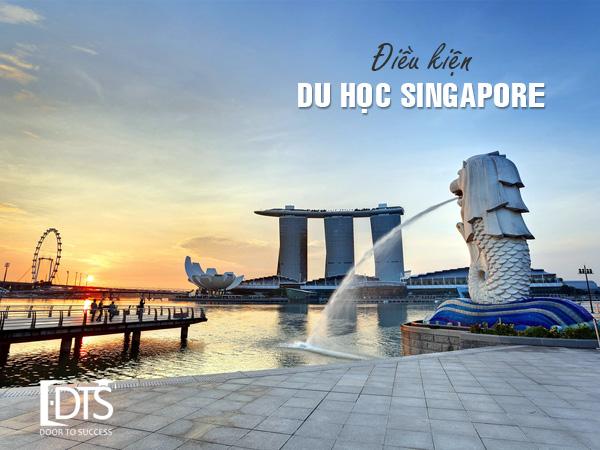Điều kiện du học Singapore mà bạn nên biết