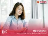 Học Online chương trình thạc sĩ Quản trị kinh doanh của Học viện MDIS