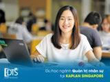 Du học ngành quản trị nhân sự tại Học viện Kaplan Singapore