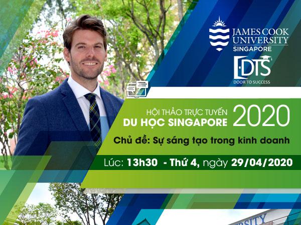 Du học DTS phối hợp với Đại học James Cook Hội thảo trực tuyến du học Singapore vào ngày 29/04/2020
