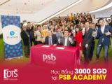 Cơ hội nhận học bổng du học Singapore 3000 SGD cùng Học viện PSB