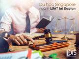 Du học Singapore ngành Luật tại Học viện Kaplan mang đến cho người học những kiến thức chuyên ngành sâu rộng trong môi trường quốc tế hiện đại