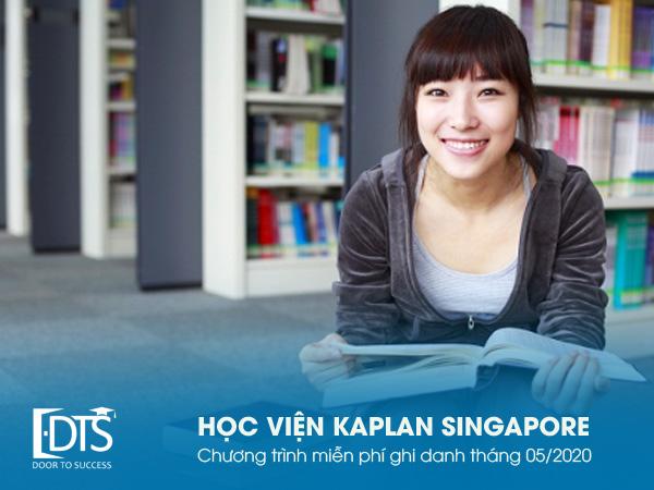 Học viện Kaplan Singapore miễn phí ghi danh tháng 05