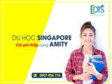 Tuần lễ tư vấn du học Singapore chi phí thấp cùng Học viện Amity