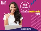 Đi tìm đại sứ thương hiệu Học viện PSB Singapore năm 2020
