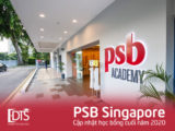 Thông tin học bổng Học viện PSB Singapore cuối năm 2020