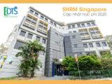 Cao đẳng SHRM Singapore cập nhật chương trình học, học phí 2020