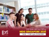 Hội thảo xét học bổng trực tuyến cùng Học viện MDIS Singapore