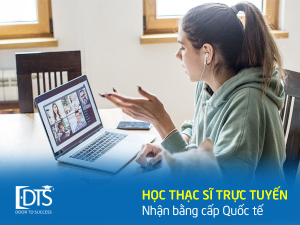Học thạc sĩ trực tuyến tại Việt Nam nhận bằng Quốc tế
