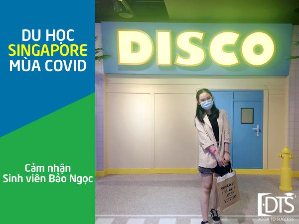 Cảm nhận của Bảo Ngọc về Du học Singapore trong mùa Covid