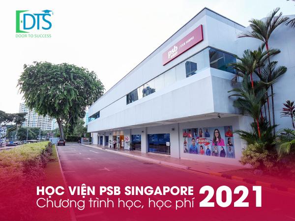 Học viện PSB Singapore - Chương trình học năm 2021