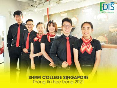 Học bổng Cao đẳng SHRM Singapore năm 2021
