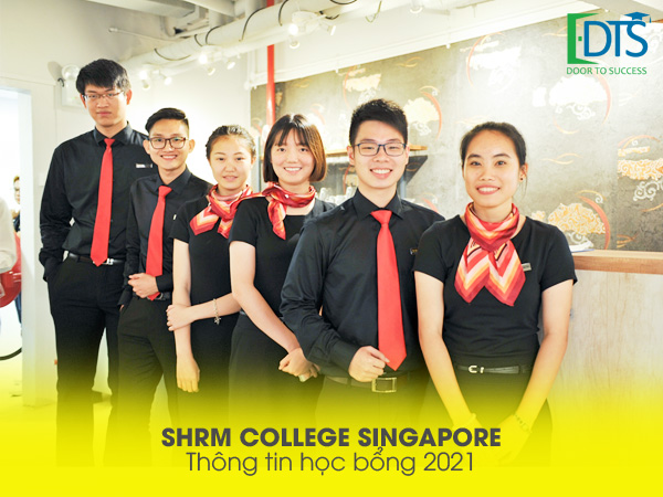 Chương trình học bổng Cao đẳng SHRM Singapore năm 2021