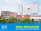 Chương trình Học bổng thạc sĩ tại MDIS Singapore lớn nhất năm 2021