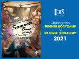 Chương trình Summer Bootcamp tại Học viện 3D Sense Singapore 2021
