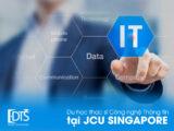 Du học thạc sĩ Công nghệ thông tin tại Đại học James Cook Singapore