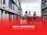 Học viện MDIS Singapore - Ưu đãi hỗ trợ du học mùa Covid
