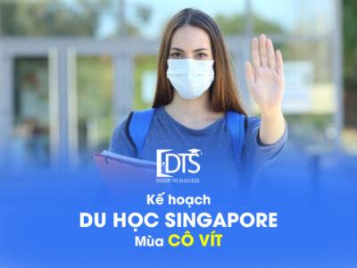 """Kế hoạch du học Singapore mùa """"Cô Vít"""""""