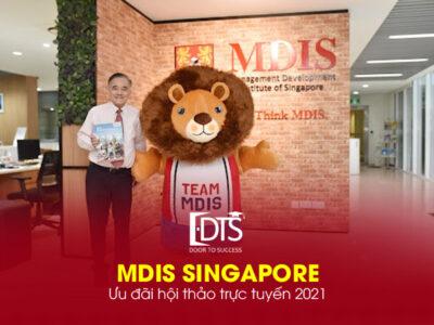Ưu đãi hội thảo trực tuyến tại Học viện MDIS Singapore 2021