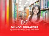 Du học Singapore ngành nào được phép làm thêm