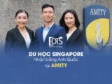 Du học Singapore nhận bằng Anh Quốc tại Học viện AMITY