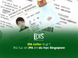 IPA Letter là gì, thủ tục xin IPA khi du học Singapore