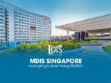 Trường MDIS Singapore - Hoàn phí ghi danh tháng 09.2021